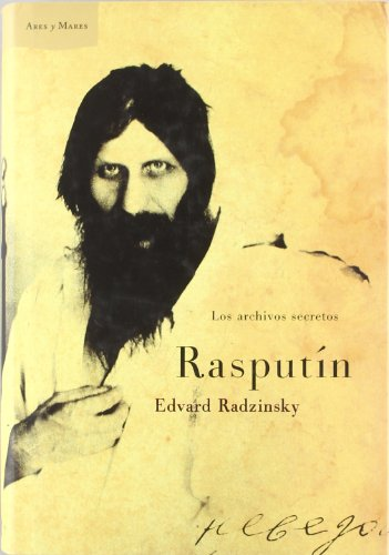 9788484323952: Rasputín: Los archivos secretos