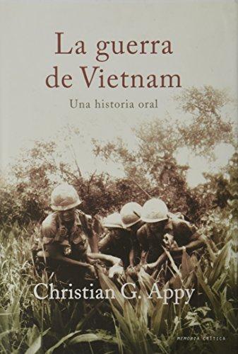 9788484324010: La guerra del Vietnam: Una historia oral (Memoria Crítica)