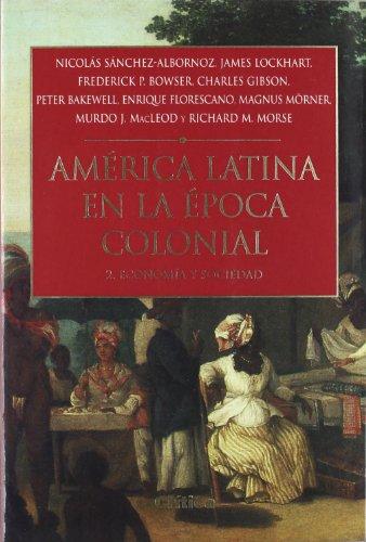 9788484324089: America Latina En La Epoca Colonial 2 (Spanish Edition)