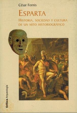 9788484324133: Esparta. Historia, sociedad y cultura de un mito historiográfico (ZAPPC) (Spanish Edition)