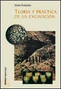 9788484324140: Teoría y práctica de la excavación (Crítica/Arqueología)