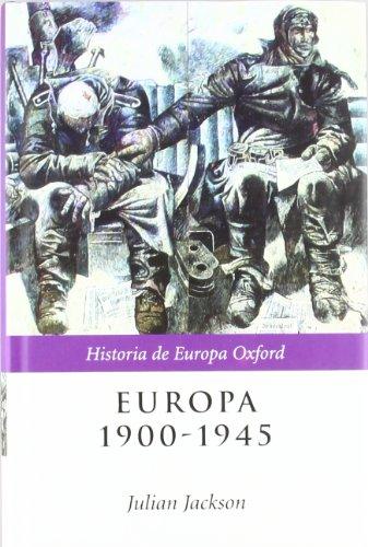 9788484324331: Europa, 1900-1945 (Historia de Europa Oxford)