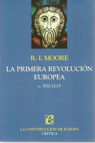 9788484324393: Primera Revolucion Europea, La - C. 970 - 1215 (Spanish Edition)