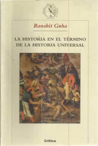 9788484324461: LA HISTORIA EN EL TERMINO DE LA Hª UNIVERSAL (Hª y T) (ZAPPC)