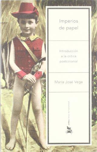 9788484324621: Imperios de papel: Introducción a la crítica postcolonial (Letras de Humanidad)