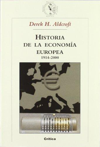 9788484324669: La economía europea 1914-2000 (Historia Del Mundo Moderno)