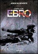 9788484324690: La batalla del Ebro (Contrastes)