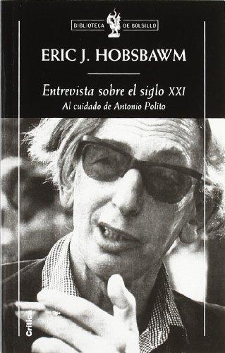 9788484325178: Entrevista sobre el siglo XXI (Biblioteca de Bolsillo)