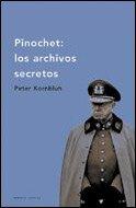 9788484325208: Pinochet: los archivos secretos (Memoria Crítica)