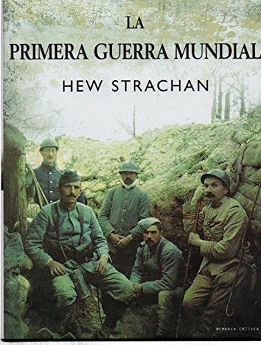 9788484325239: La primera guerra mundial (Memoria Crítica)