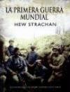 9788484325239: La Primera Guerra Mundial (Spanish Edition)