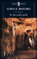 9788484325345: En busca del pasado: Descifrando el registro arqueológico (Biblioteca de Bolsillo)