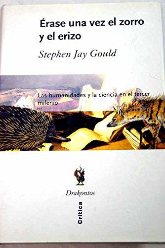 9788484325505: Erase Una Vez El Zorro y El Erizo (Spanish Edition)