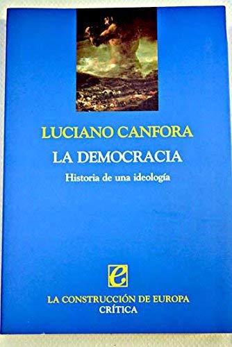 9788484325512: La democracia. Historia de una ideología (ZAPPC)