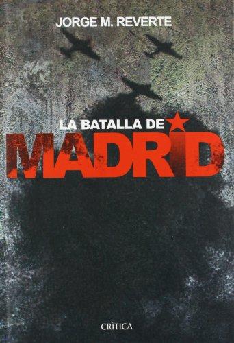 9788484325574: La batalla de Madrid (Contrastes)