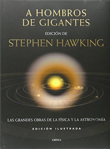 9788484325680: A hombros de gigantes (ilustrado): Las Grandes Obras de la Física y de la Astronomía (Ed. ilustrada)