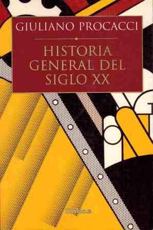 9788484325932: Historia General del Siglo XX (Spanish Edition)