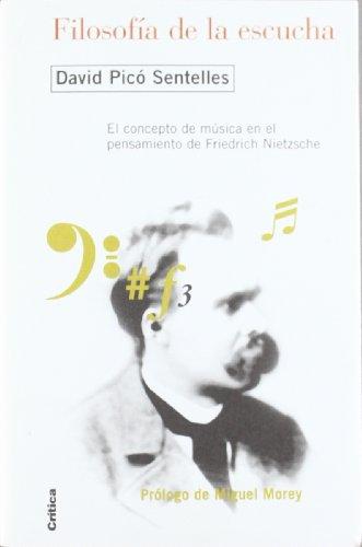9788484326052: Filosofia De La Escucha. El Concepto De Musica En El Pensamiento De Friedrich Nietzsche (Spanish Edition)
