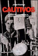 9788484326328: Cautivos: Campos de concentración en la España franquista, 1936-1947 (Contrastes)
