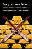 Los Guerreros Del Oro (Letras De Critica) (Spanish Edition) (9788484326359) by Sterling Seagrave; Peggy Seagrave
