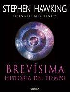 Brevisima Historia del Tiempo (Spanish Edition) (8484326373) by Hawking, Stephen; Mlodinow, Leonard