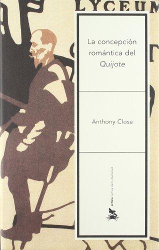 9788484326472: La concepción romántica del «Quijote»