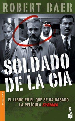 9788484326731: Soldado de La CIA (Spanish Edition)