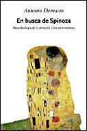 9788484326762: En busca de Spinoza: Neurobiología de la emoción y los sentimientos (Drakontos)