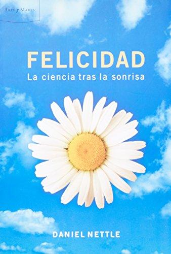 Felicidad. La ciencia tras la s (8484327124) by Daniel Nettle and CRITICA