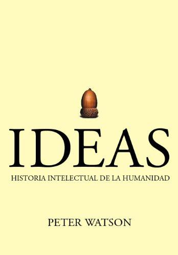 9788484327240: Ideas. Historia intelectual de la humanidad (Serie Mayor)