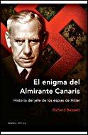 9788484327264: El enigma del almirante Canaris: Historia del jefe de los espías de Hitler (Memoria Crítica)