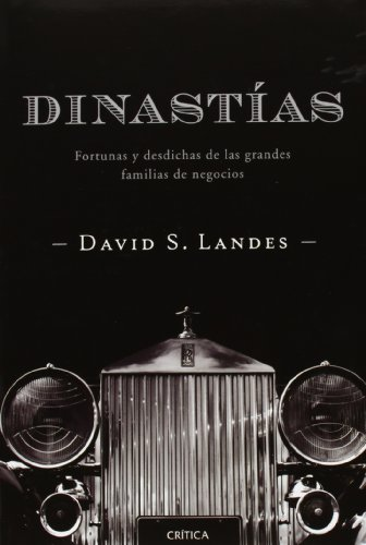 DINASTÍAS - LANDES, DAVID S.