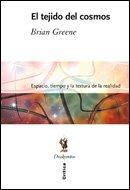 El tejido del cosmos (Drakontos) (9788484327370) by Greene, Brian