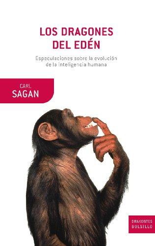 9788484327905: Los dragones del Edén: Especulaciones sobre la evolución de la inteligencia humana (Drakontos Bolsillo)