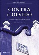 Contra el olvido: Francisco Espinosa Maestre