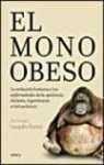 9788484327998: EL MONO OBESO