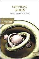 Seis piezas faciles. La fisica explicada por un genio (8484328465) by Richard P. Feynman