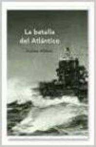 9788484328575: La batalla del Atlántico (Memoria Crítica)