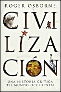 9788484328612: Civilización: Una historia crítica del mundo occidental (Serie Mayor)