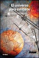 El universo para curiosos (Drakontos) - José Manuel Sánchez Ron; Nancy Hathaway