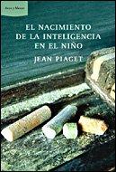 9788484328957: El nacimiento de la inteligencia del niño