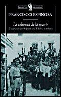 La columna de la muerte El avance: Francisco Espinosa Maestre