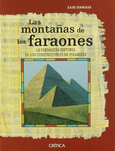 Las monta?as de los faraones (9788484329275) by Zahi Hawass