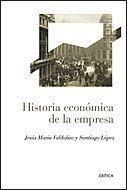 9788484329350: Historia económica de la empresa (Crítica/Historia del Mundo Moderno)