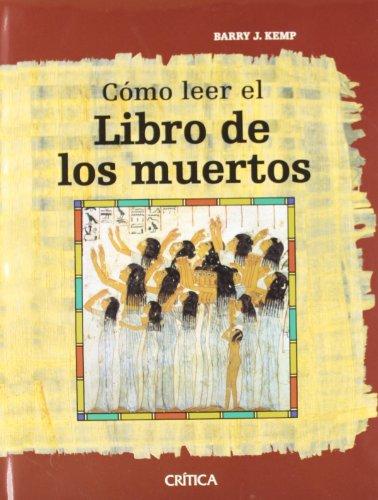 9788484329619: Como leer el libro de los muertos