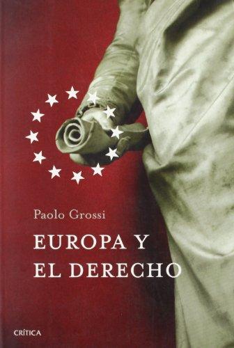 El Derecho en Europa - Paolo Grossi