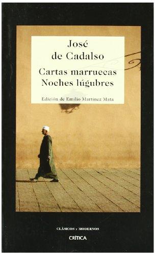 9788484329695: Cartas marruecas: Noches lúgubres (Clásicos y Modernos)