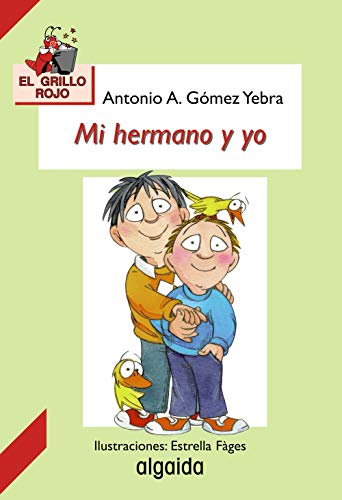 9788484330691: Mi hermano y yo / My Brother and I (Infantil - Juvenil) (Spanish Edition)