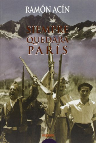 9788484331131: Siempre nos quedara Paris / We'll Always Have Paris (Algaida Literaria) (Spanish Edition)