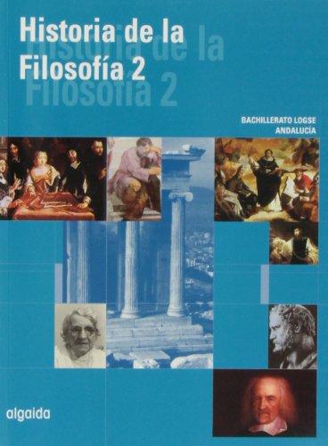 9788484331162: Historia de la filosofía 2 (Bachillerato L.O.G.S.E. - Segundo Curso Bachillerato L.O.G.S.E. - Filosofía - Ediciones Específicas) - 9788484331162